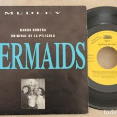 Discos de vinilo: BSO MERMAIDS MEDLEY CHER LESLIE GORE SINGLE VINYL MADE IN SPAIN 1990 PROMOCIONAL. Lote 151479970
