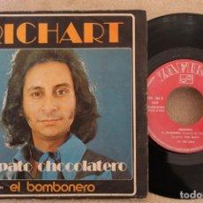 Discos de vinilo: RICHART EL PATO CHOCOLATERO SINGLE VINYL MADE IN SPAIN 1974. Lote 151480738