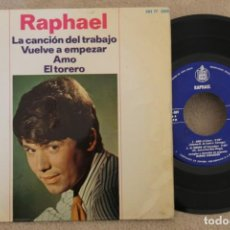 Discos de vinilo: RAPHAEL LA CANCION DEL TRABAJO SINGLE EP VINYL MADE IN SPAIN 1966. Lote 151482102