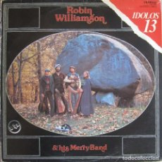 Discos de vinilo: ROBIN WILLIAMSON & HIS MERRY BAND (THE INCREDIBLE STRING BAND): AMERICAN STONEHENGE + A GLINT AT THE. Lote 151482830