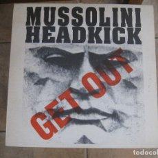 """Discos de vinilo: MUSSOLINI HEADKICK – GET OUT MAXI 12"""" SELLO WORLD DOMINATION RECORDINGS 1990 BÉLGICA. Lote 151445790"""