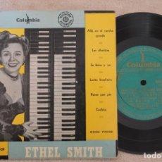 Discos de vinilo: ETHEL SMITH Y SU ORQUESTA CORIOCA ALLA EN EL RANCHO GRANDE SINGLE EP VINYL MADE IN SPAIN 1944. Lote 151485298