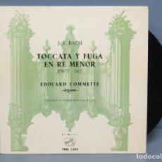 Discos de vinilo: EP. TOCATA Y FUGA EN RE MENOR. EDOUARD COMMETTE ORGANO. BACH. Lote 151487542