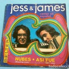 Discos de vinilo: JESS & JAMES (SINGLE 1969) NUBES - ASI FUE - BLEEDING ROSES - SO IT WAS (EN ESPAÑOL). Lote 151494246