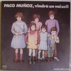 Discos de vinilo: PACO MUÑOZ-VINDRÀ UN VAIXELL, MOVIEPLAY 17.1427/7. Lote 151498170