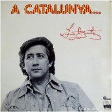 Discos de vinilo: LUIS AGUILE – A CATALUNYA... - LP GATEFOLD SPAIN 1975. Lote 151508846