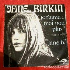 Discos de vinilo: JANE BIRKIN (SINGLE ED. FRANCESA 1969) JE T'AIME ... MOI NON PLUS - JANE B. - SERGE GAINSBOURG. Lote 151529822