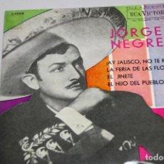 Discos de vinilo: JORGE NEGRETE. AY JALISCO Y OTROS. SINGLE. Lote 151537462