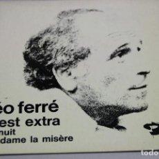 Discos de vinilo: LÉO FERRÉ. C'EST EXTRA. SINGLE. Lote 151537526