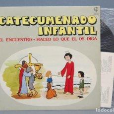 Discos de vinilo: LP. CATECUMENADO INFANTIL. EL ENCUENTRO. Lote 151542370
