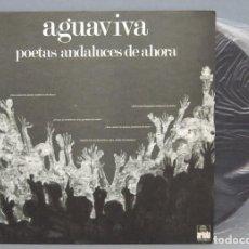 Discos de vinilo: LP. AGUAVIVA. POETAS ANDALUCES DE AHORA. Lote 151545414