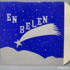 Discos de vinilo: LP. EN BELÉN VILLANCICOS. LETRA JOSÉ A. OLIVAR. MÚSICA CARLOS MONTERO. Lote 151546366