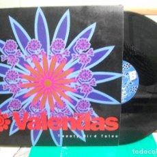 Discos de vinilo: VALENDAS TWEETY BIRD OF TATOO MAXI 1992 PDELUXE. Lote 151548682