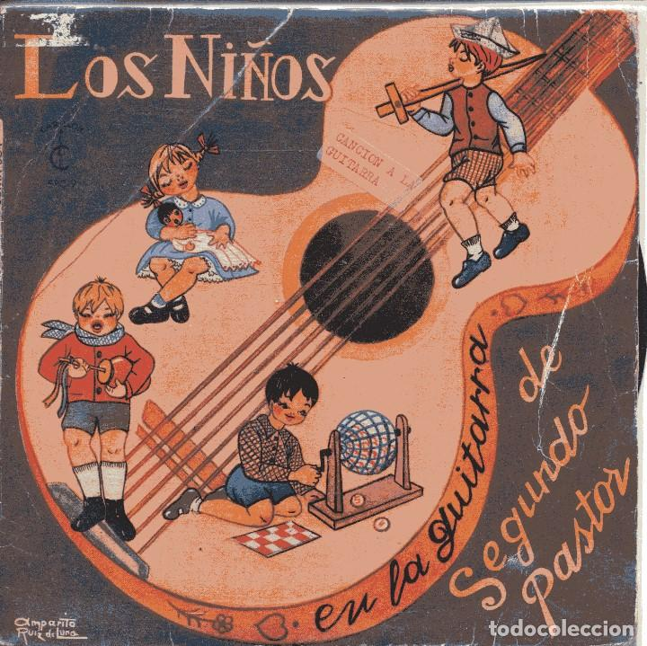SEGUNDO PASTOR (LOS NIÑOS EN LA GUITARRA DE SEGUNDO PASTOR) LA LOTERIA / CANCION DE CUNA + 2 (EP 60) (Música - Discos de Vinilo - EPs - Música Infantil)