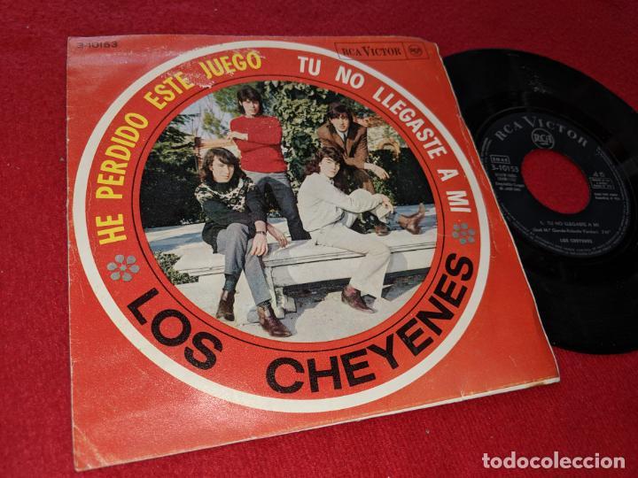 LOS CHEYENES TU NO LLEGASTE A MI/HE PERDIDO ESTE JUEGO 7 SINGLE 1966 RCA VICTOR (Música - Discos - Singles Vinilo - Grupos Españoles 50 y 60)