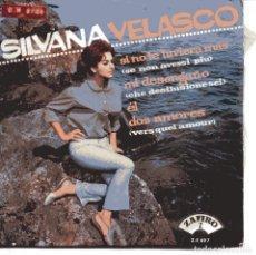 Discos de vinilo: SILVANA VELASCO / SI NO TUVIERA MAS + 3 (EP 1965). Lote 151578954