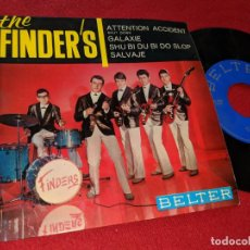 Discos de vinilo: THE FINDER'S FINDERS ATTENTION ACCIDENT/SALVAJE/SHU BI DU BI DO SLOP/GALAXIE EP 1964 BELTER . Lote 151579610