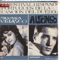 Discos de vinilo: SILVANA VELASCO / EL (VI FESTIVAL DEL DUEROI) ALFONSO / BRINDO (SINGLE 1965). Lote 151580130