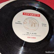 Discos de vinilo: LOS SIREX NO A MI NO 7 SINGLE VERGARA PROMO UNA CARA. Lote 151581222