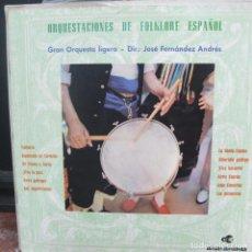 Discos de vinilo: ORQUESTACIONES DE FOLKLORE ESPAÑOL - GRAN ORQUESTA LIGERA-LP. Lote 151590714