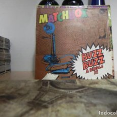 Discos de vinilo: J MATCHBOX SG MAGNET 1979 BUZZ BUZZ A DIDDLE IT/ EVERYBODY NEEDS ...(VER FOTO VER ESTADO FUNDA). Lote 151618722