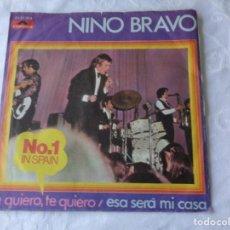 Discos de vinilo: NINO BRAVO - ESA SERA MI CASA , TE QUIERO TE QUIERO - EDICIÓN ALEMANA - POLYDOR -TRICENTRO - DIFICIL. Lote 151620134