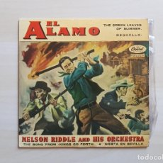 Discos de vinilo: EL ALAMO - NELSON RIDDLE AND HIS ORCHESTRA - SINGLE - VINILO - CAPITOL - 1961. Lote 151622106