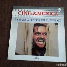Discos de vinilo: DISCO VINILO LP CINE & MÚSICA, LA MÚSICA CLÁSICA EN EL CINE II, SALVAT. AÑO 1988. Lote 151630350