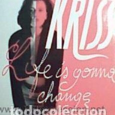 Discos de vinilo: LIFE IS GONNA CHANGE / KRISS / MAXI-SINGLE 12'. Lote 151652018