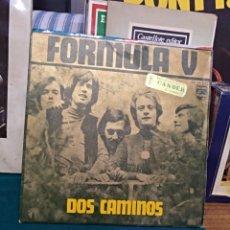 Discos de vinilo: FORMULA V, DOS CAMINOS, PHILIPS 1970. Lote 151662829
