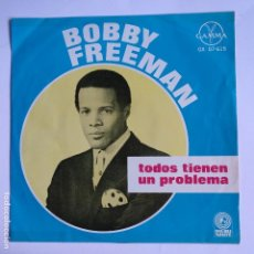 Discos de vinilo: BOBBY FREEMAN - EP MEXICO PS - EVERYBODY'S GOT A HANG UP / OUGHTA BE A LAW / MAKE IT GO AWAY / SUSIE. Lote 151664634
