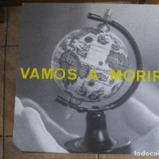 Discos de vinilo: VAMOS A MORIR – VAMOS A MORIR SELLO TRIQUINOISE ESPAÑA 1990 CON INSERTO . Lote 151666998