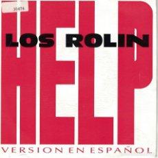 Discos de vinilo: LOS ROLIN - HELP (VERSION EN ESPAÑOL) (SINGLE PROMO ESPAÑOL, CBS/SONY 1992). Lote 151680042