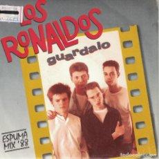 Discos de vinilo: LOS RONALDOS - GUARDALO (SINGLE PROMO ESPAÑOL, EMI 1988). Lote 151682546