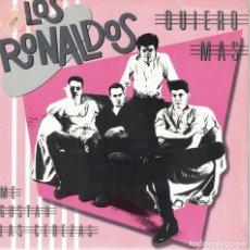 Discos de vinilo: LOS RONALDOS - QUIERO MAS / ME GUSTAN LAS CEREZAS (SINGLE ESPAÑOL, EMI 1987). Lote 151682990