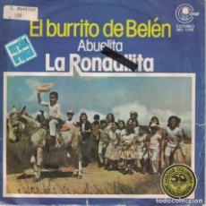 Discos de vinilo: LA RONDALLITA - EL BURRITO DE BELEN / ABUELITA (SINGLE PROMO ESPAÑOL, CARNABY 1977). Lote 151685098