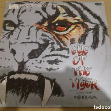 Discos de vinilo: NIGHTHAWK / EYE OF THE TIGER / MAXI-SINGLE 12 INCH. Lote 151687866