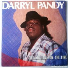 Discos de vinilo: DARRYL PANDY / PUT MY LOVE ON THE LINE / MAXI-SINGLE 12 INCH. Lote 151688434