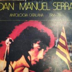 Discos de vinilo: JOAN MANUEL SERRAT - ANTOLOGÍA CATALANA 1966-78. Lote 150948808