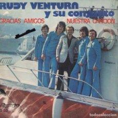 Dischi in vinile: RUDY VENTURA Y SU CONJUNTO - GRACIAS AMIGO / NUESTRA CANCION (SINGLE ESPAÑOL, OLYMPO 1976). Lote 151700686