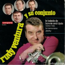 Discos de vinilo: RUDY VENTURA Y SU CONJUNTO - LA BALADA DE BONNIE AND CLYDE/NUNCA MAS/LA TRAMONTANA/PLUCKY. Lote 151701550