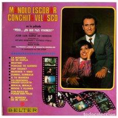 Discos de vinilo: MANOLO ESCOBAR Y CONCHITA VELASCO – EN LA PELÍCULA: PERO... ¿EN QUE PAIS VIVIMOS? - LP BELTER SPAIN . Lote 151715666