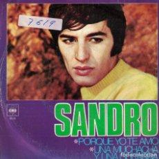Discos de vinilo: SANDRO - PORQUE YO TE AMO / UNA MUCHACHA Y UNA GUITARRA (SINGLE ESPAÑOL, CBS 1968). Lote 151718194
