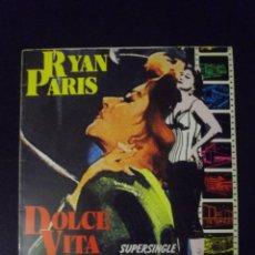 Discos de vinilo: RYAN PARIS DOLCE VITA. Lote 151736630