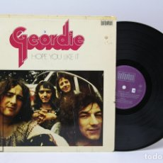 Discos de vinilo: DISCO LP DE VINILO - GEORDIE / HOPE YOU LIKE IT - BELLAPHONE - 1973 - GERMANY. Lote 151801993
