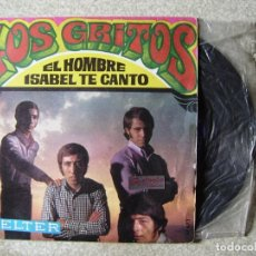 Discos de vinilo: LOS GRITOS.EL HOMBRE-ISABEL TE CANTO. Lote 151802502