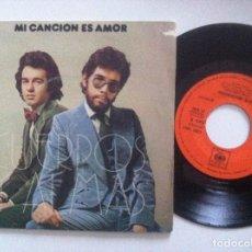 Discos de vinilo: CUERPOS Y ALMAS MI CANCION ES AMOR / OYE MUCHACHA - SINGLE 1973 - CBS. Lote 151813774