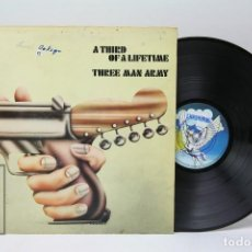 Discos de vinilo: DISCO LP DE VINILO - A THIRD OF A LIFETIME / THREE MAN ARMY - PEGASUS RECORDS - 1971 PORTADA ABIERTA. Lote 151826990