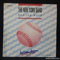 Discos de vinilo: THE NEW YORK BAND - DANCING MOOD - SINGLE - ESPAÑA - PROMOCIONAL - 1990 - NO CORREOS. Lote 151842742