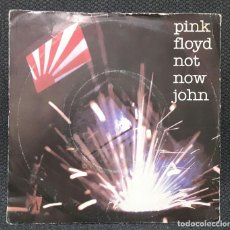 Discos de vinilo: PINK FLOYD - BEATLES - NOT NOW JOHN - SINGLE - ROTO - ESPAÑA - VER DESCRIPCION - 1983 - NO CORREOS. Lote 151845534